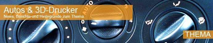 Thema Titelbild: Autos und 3D-Drucker