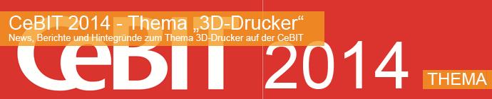 3D-Drucker auf der CeBIT 2014 Hannover