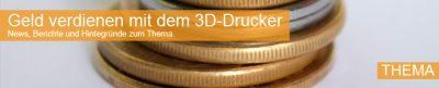 Geld verdienen 3D-Drucker