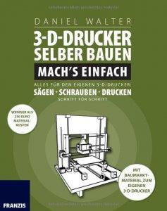 3d drucker selber bauen projekte mit eigenbau von 3d druckern. Black Bedroom Furniture Sets. Home Design Ideas