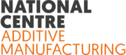 National Centre of Additive Manufacturing