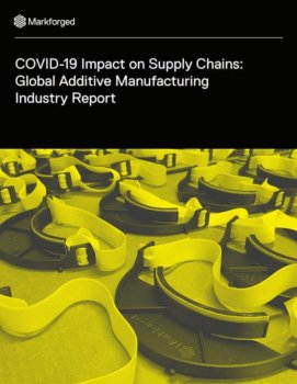 """Cover von """"COVID-19 Impact on Supply Chains: Global Additive Manufacturing Industry Report"""""""